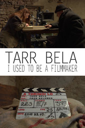 Tarr Béla: I Used to Be a Filmmaker