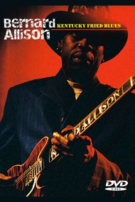 Bernard Allison: Kentucky Fried Blues