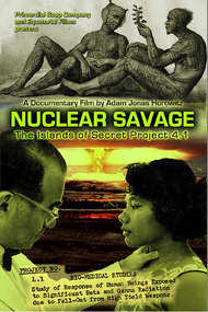Nuclear Savage: The Islands of Secret Project 4 1