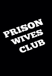 Prison Wives Club