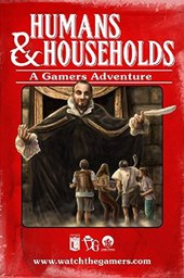 The Gamers: Humans & Households