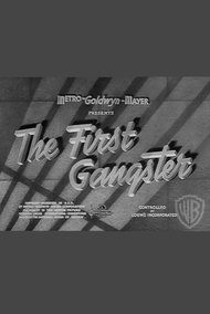 The First Gangster and the Last Gangster