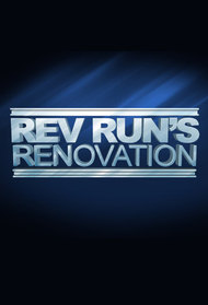 Rev Run's Renovation