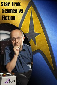 Star Trek: Science vs. Fiction