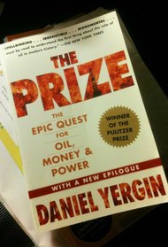 The Prize - The Epic Quest for Oil, Money and Power