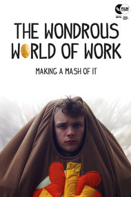 The Wondrous World of Work