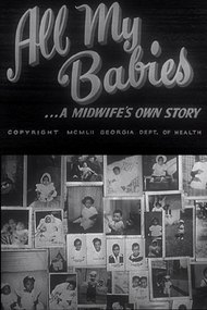 All My Babies ...A Midwife's Own Story