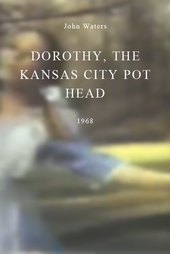 Dorothy, the Kansas City Pot Head