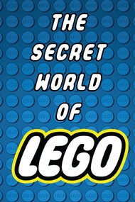 The Secret World of LEGO