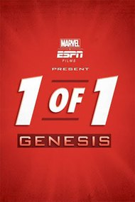 Marvel & ESPN Films Present: 1 of 1: Genesis