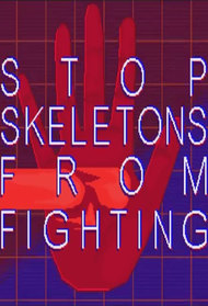 Stop Skeletons From Fighting
