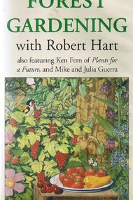 Forest Gardening with Robert Hart