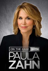 On the Case with Paula Zahn