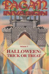 Pagan Invasion: (01) Halloween: Trick or Treat