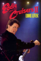 Eddie and the Cruisers II: Eddie Lives!