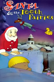 Santa and the Tooth Fairies