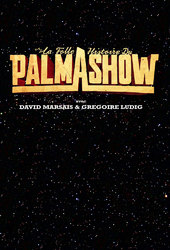 The Crazy Story of Palmashow