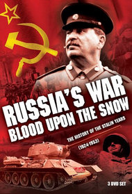 Russia's War: Blood Upon The Snow
