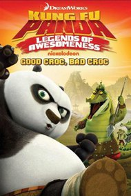 Kung Fu Panda: Legends of Awesomeness (Good Croc, Bad Croc)