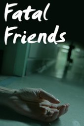 Fatal Friends