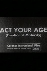 Act Your Age (Emotional Maturity)