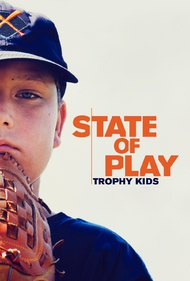 State of Play: Trophy Kids