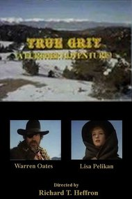 True Grit: A Further Adventure