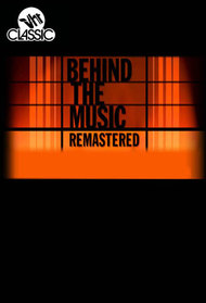 Behind the Music: Remastered