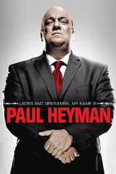 Ladies and Gentlemen, My Name Is Paul Heyman