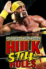 Hollywood Hulk Hogan: Hulk Still Rules