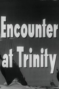 Encounter at Trinity