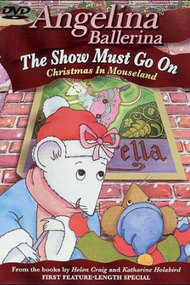 Angelina Ballerina: The Show Must Go On