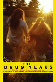 The Drug Years