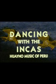 Dancing with the Incas