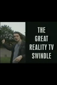 The Great Reality TV Swindle