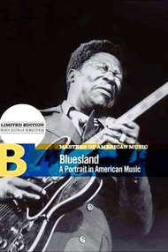 Bluesland: A Portrait in American Music