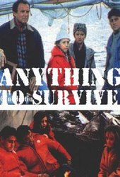 Anything to Survive