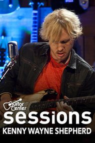 Kenny Wayne Shepherd: Guitar Center Sessions