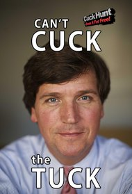 You Can't Cuck the Tuck!