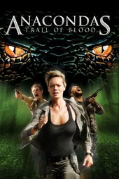 Anacondas: Trail of Blood