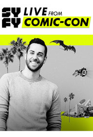 Syfy Presents Live from Comic Con