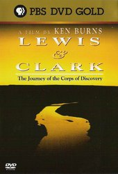 Lewis and Clark: The Journey of the Corps of Discovery