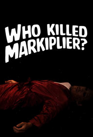 Who Killed Markiplier?