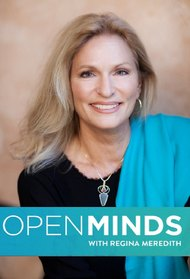 Open Minds with Regina Meredith
