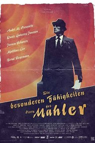 The Peculiar Abilities of Mr. Mahler