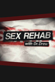 Sex Rehab with Dr. Drew