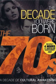 The Decade You Were Born: The 70s