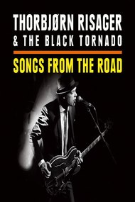 Thorbjørn Risager & The Black Tornado - Songs From The Road