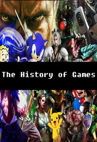 The History of Games