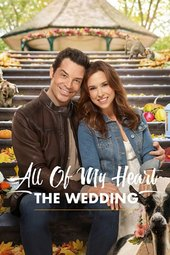 All of My Heart: The Wedding